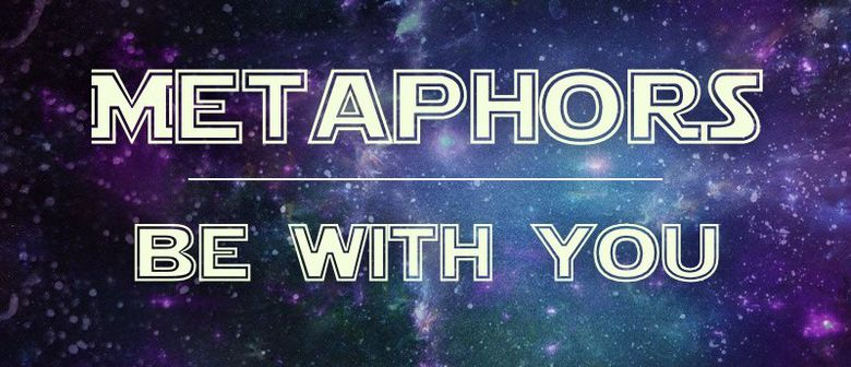 Metaphors Be With You Episode VII: SECRETS