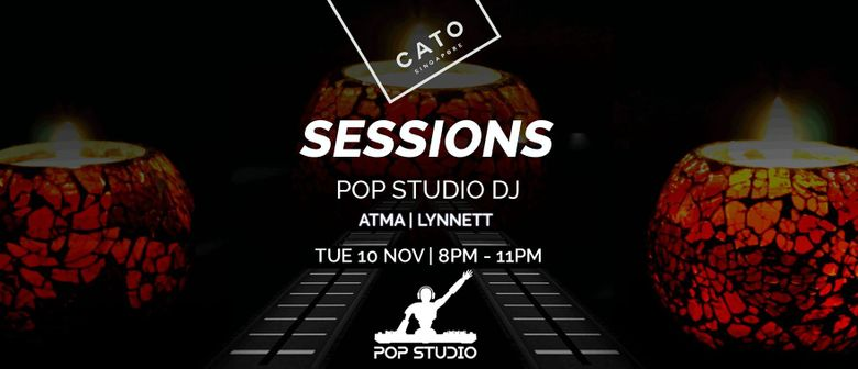 Cato Sessions hosted by POP Studio DJ