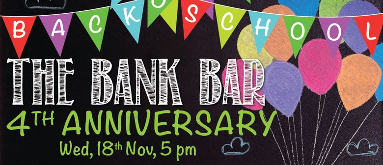 The Bank Bar + Bistro 4th Anniversary