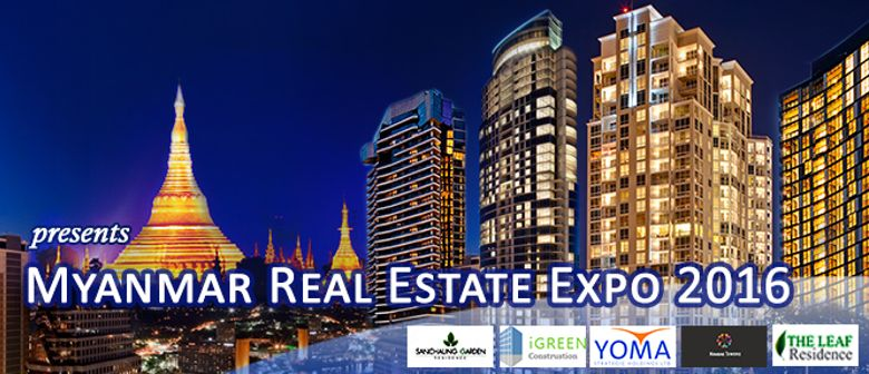 Myanmar Real Estate Expo - 2016