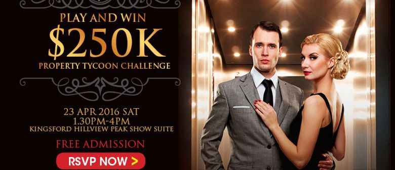 You're VIP, Play and Win - $250k Property Tycoon Challenge
