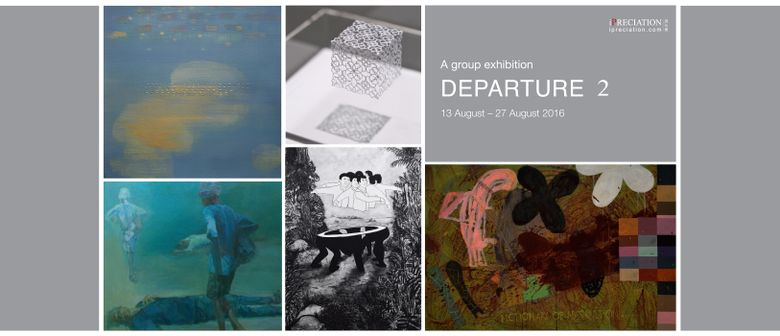 Departure 2 – A Visual Art Group Exhibition
