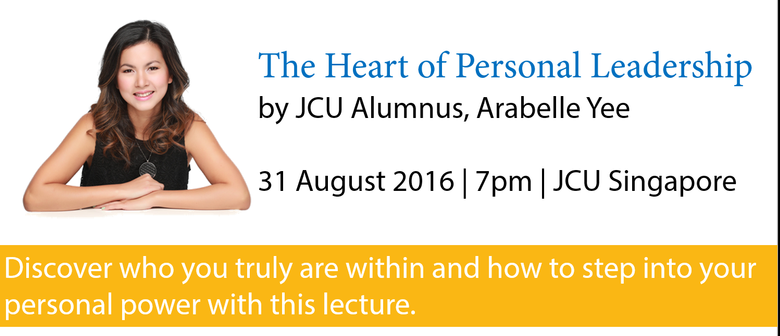 The Heart of Personal Leadership By Arabelle Yee
