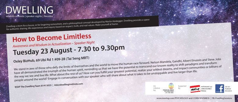 Dwelling Speaker Night - How to Become Limitless